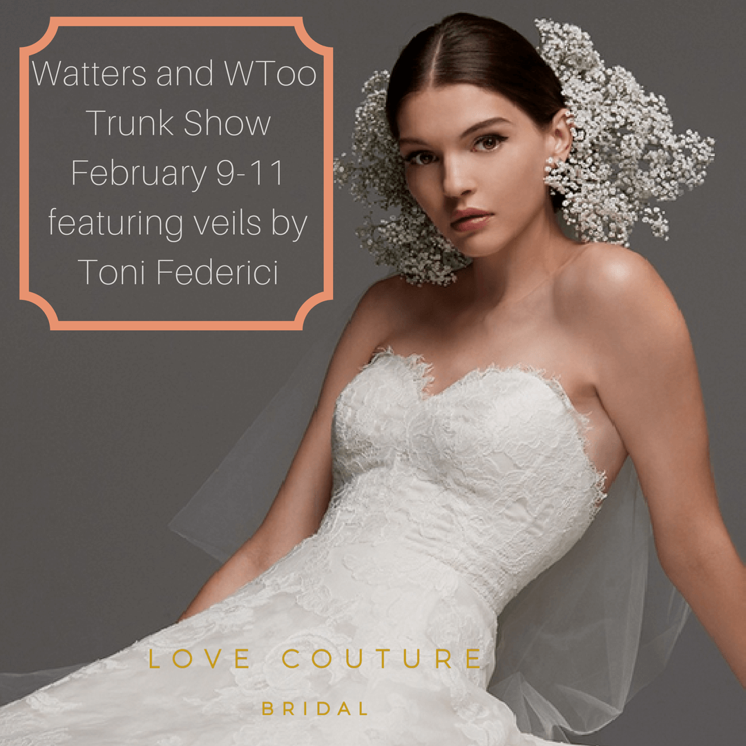 Watters and WToo Trunk Show at Love Couture Bridal