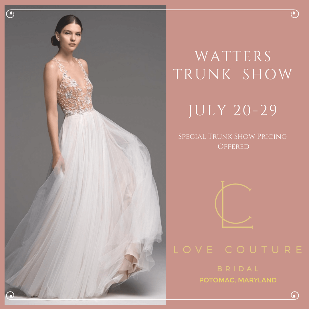 Watters Trunk Show at Love Couture Bridal