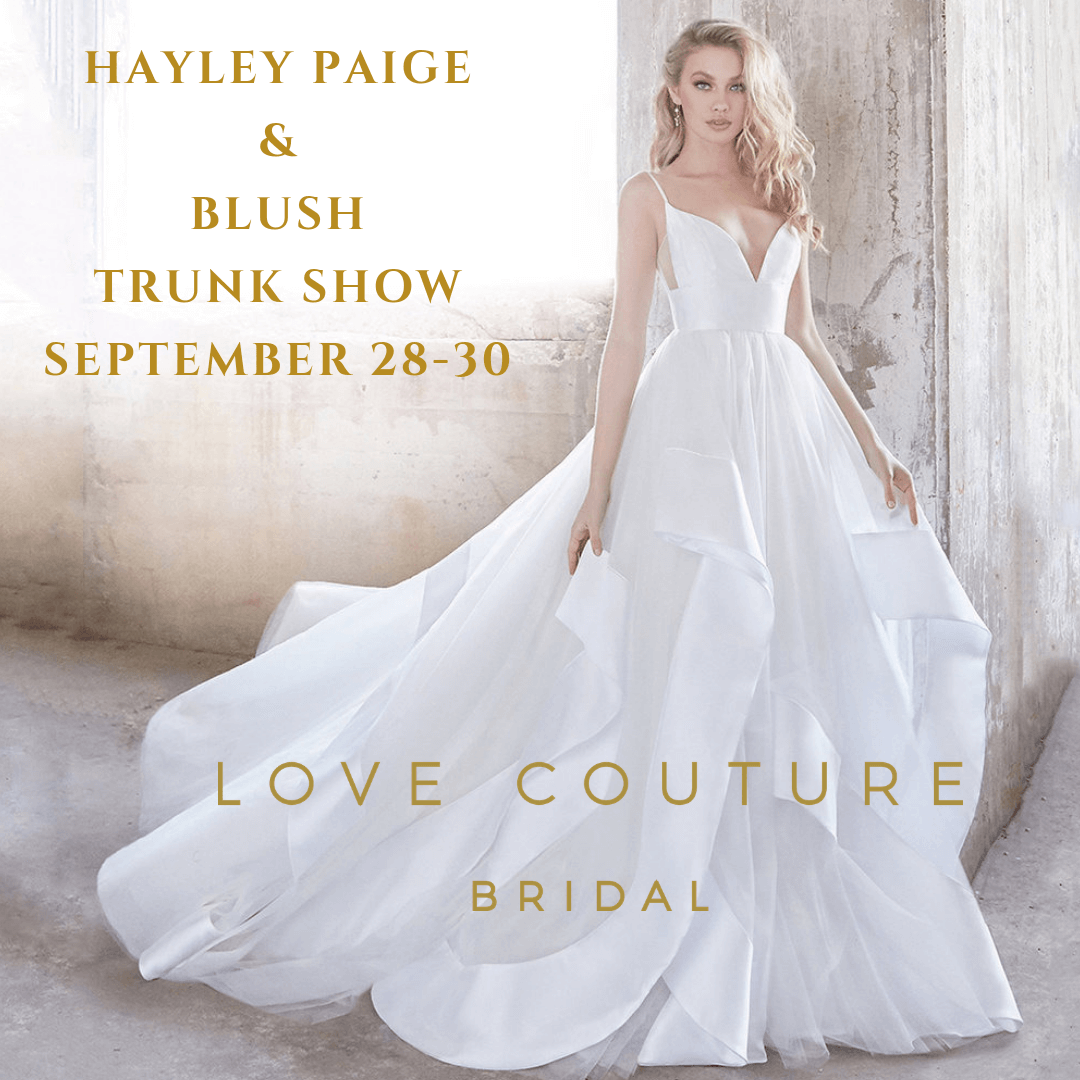 Hayley Paige and Blush Trunk Show