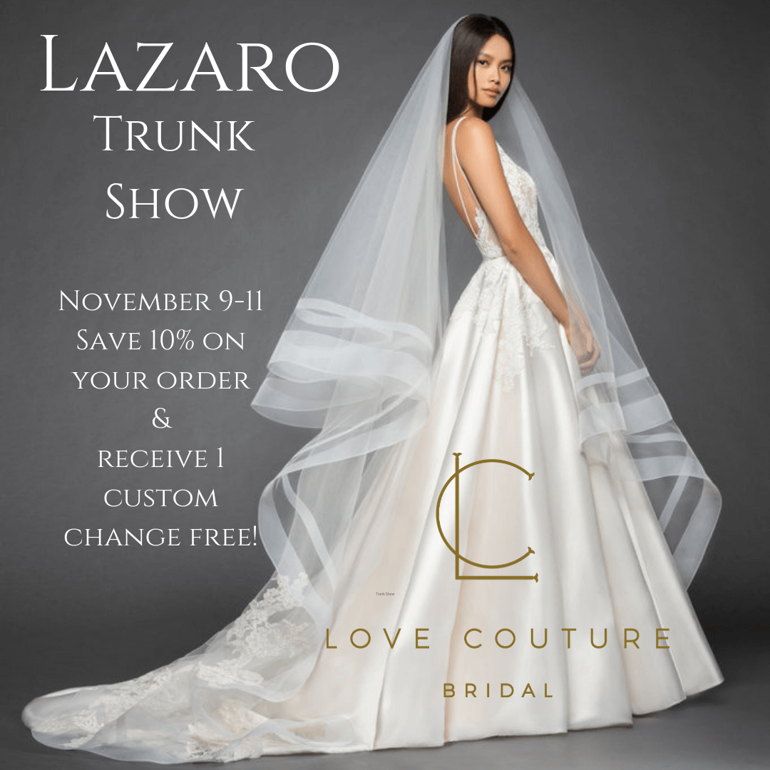 Lazaro Trunk Show at Love Couture Bridal