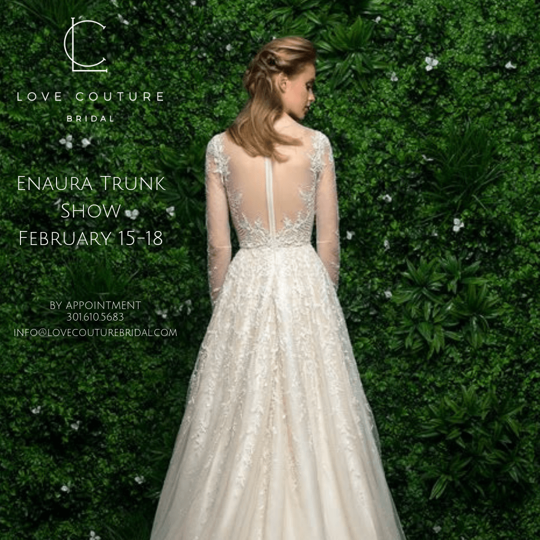 Enaura Trunk Show at Love Couture Bridal