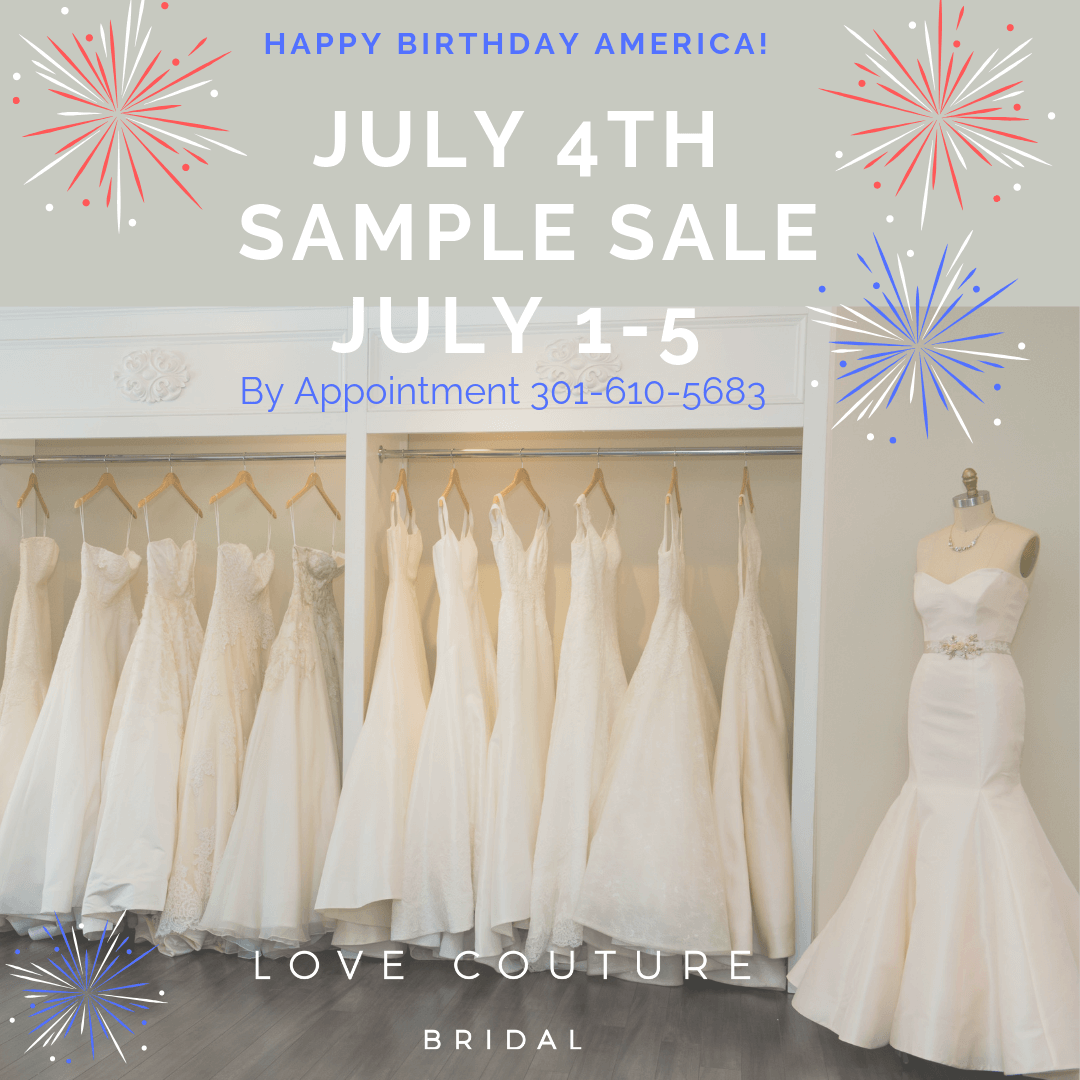 Fourth of July Sample Sale at Love Couture Bridal