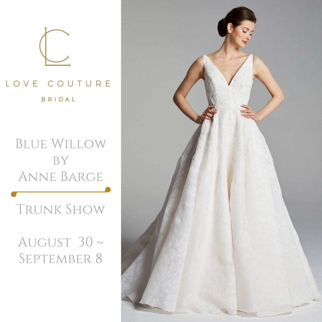 Blue Willow Trunk Show at Love Couture Bridal