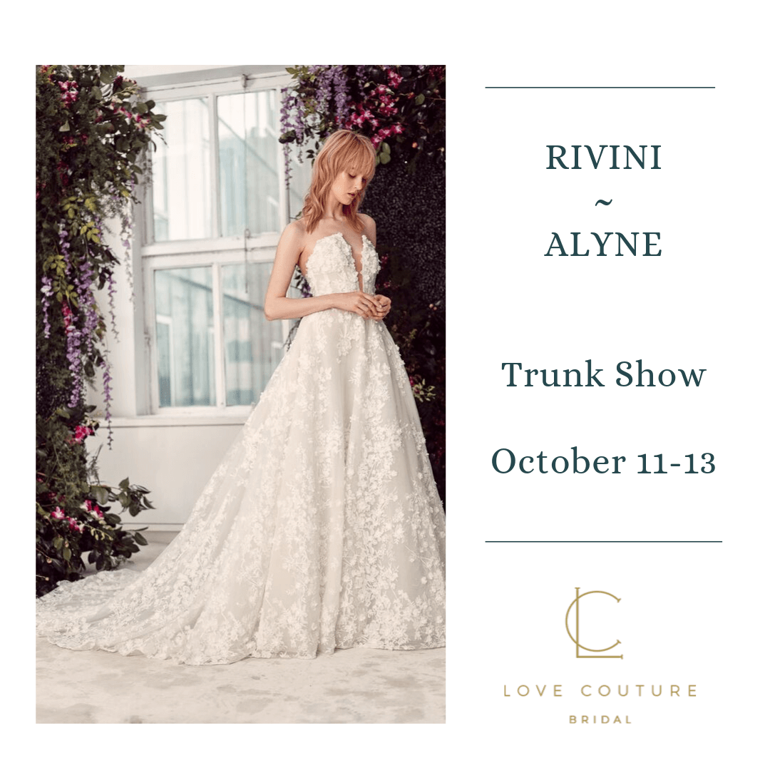 Rivini - Alyne Trunk Show at Love Couture Bridal